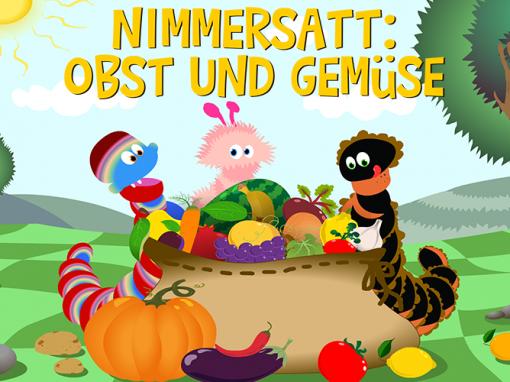 Nimmersatt: Obst und Gemüse